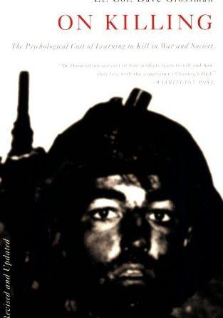 On Killing, un livre incontournable pour comprendre l'homme et la guerre